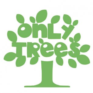 ONLY TREES